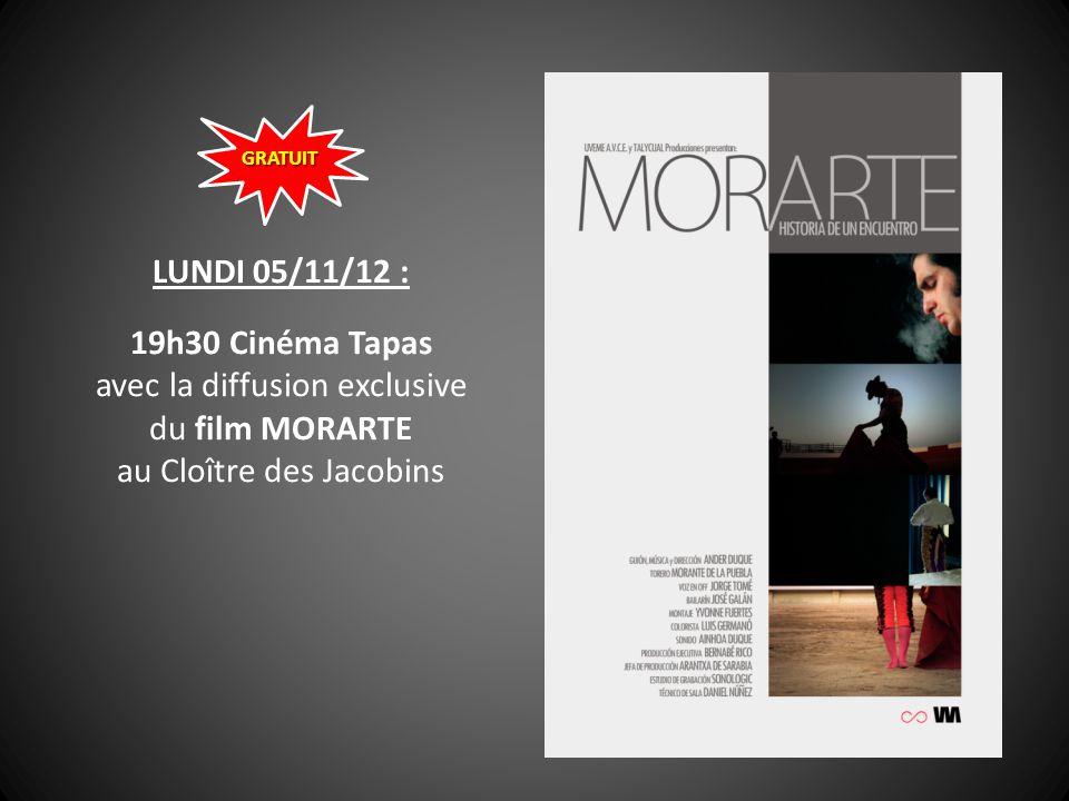 LUNDI 05/11/12 : 19h30 Cinéma Tapas avec la diffusion exclusive du film MORARTE au Cloître des Jacobins