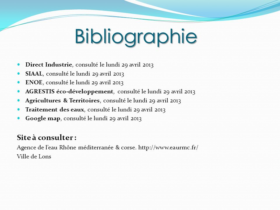 Bibliographie Site à consulter :