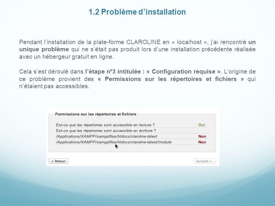 1.2 Problème d'installation