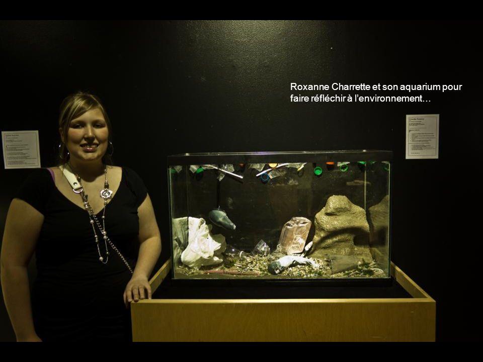 Roxanne Charrette et son aquarium pour faire réfléchir à l'environnement…