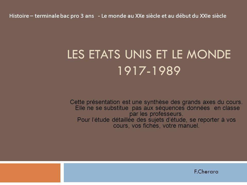 LES ETATS UNIS ET LE MONDE 1917-1989
