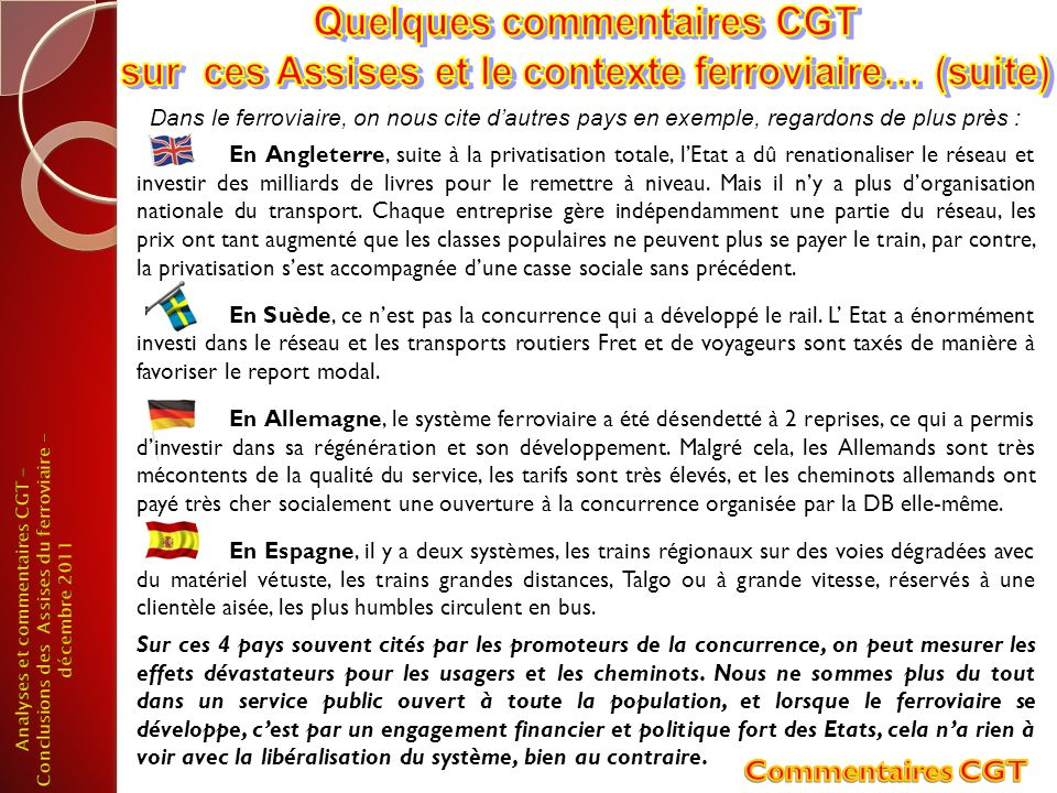 Commentaires CGT Quelques commentaires CGT