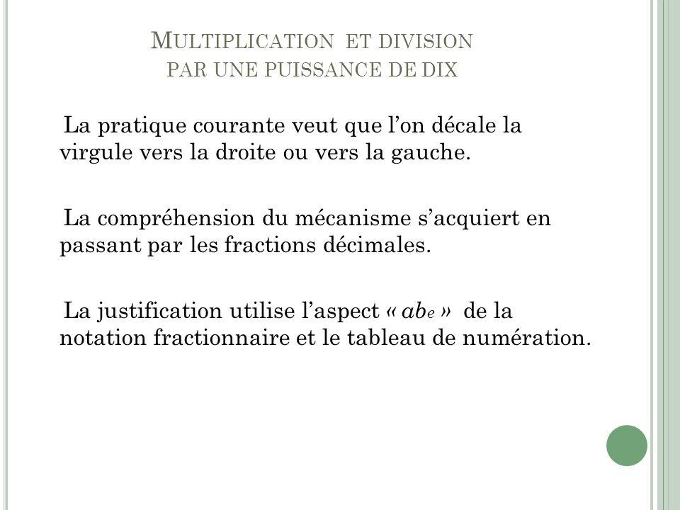 Multiplication et division par une puissance de dix