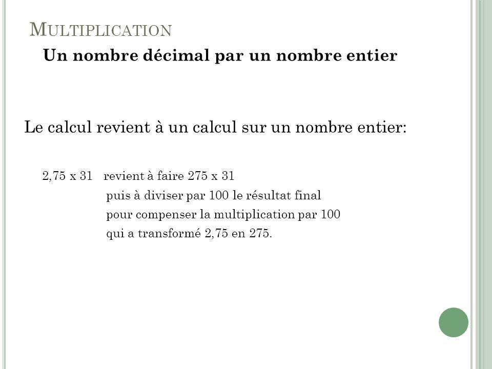 Un nombre décimal par un nombre entier