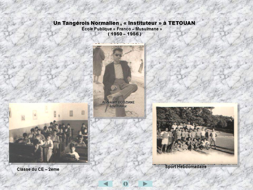 Un Tangérois Normalien , « Instituteur » à TETOUAN
