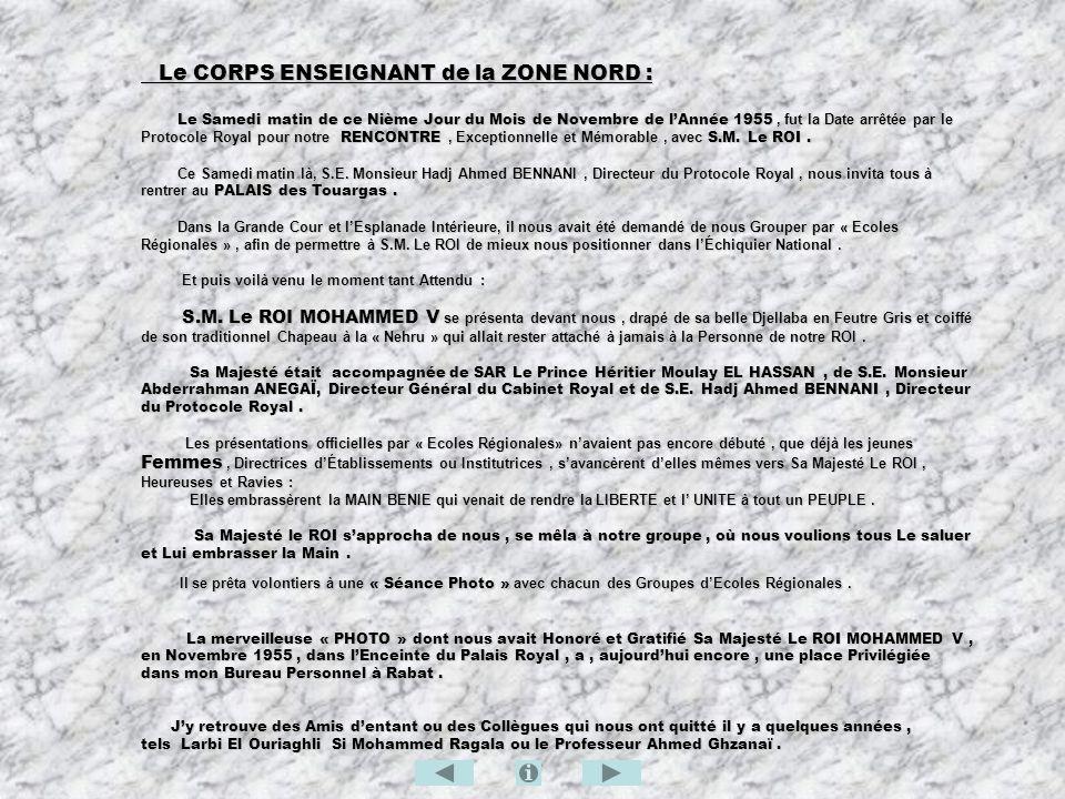 Le CORPS ENSEIGNANT de la ZONE NORD :
