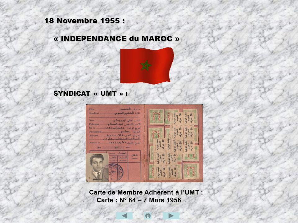 18 Novembre 1955 : « INDEPENDANCE du MAROC » SYNDICAT « UMT » :