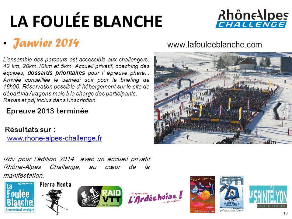 LA FOULÉE BLANCHE Janvier 2014 Epreuve 2013 terminée