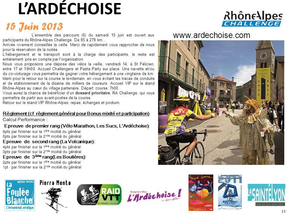 L'ARDÉCHOISE 15 Juin 2013 www.ardechoise.com