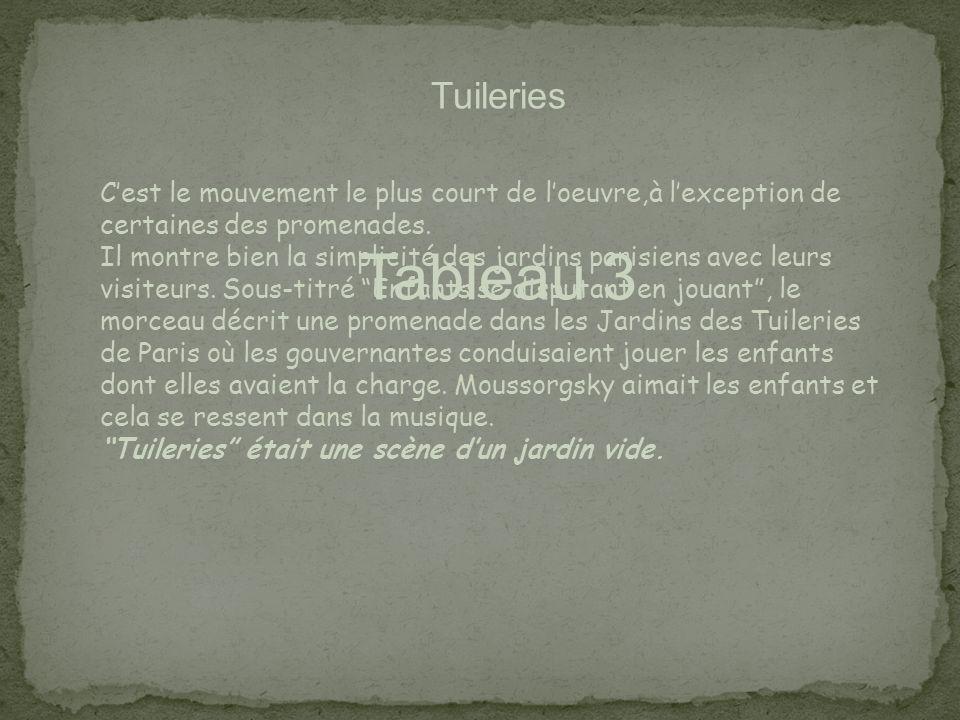 Tuileries C'est le mouvement le plus court de l'oeuvre,à l'exception de certaines des promenades.