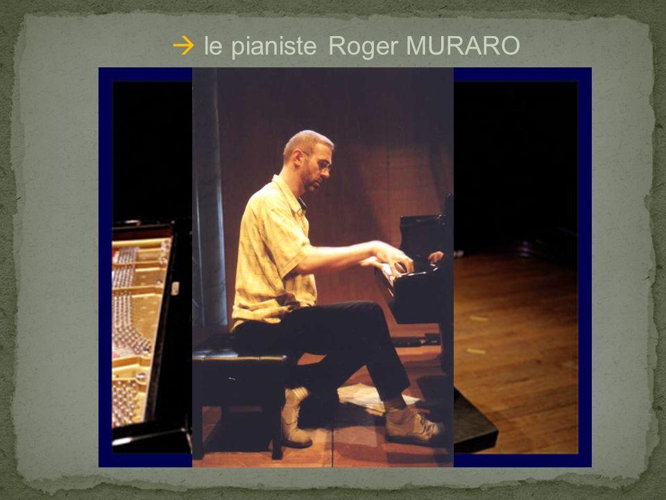  le pianiste Roger MURARO