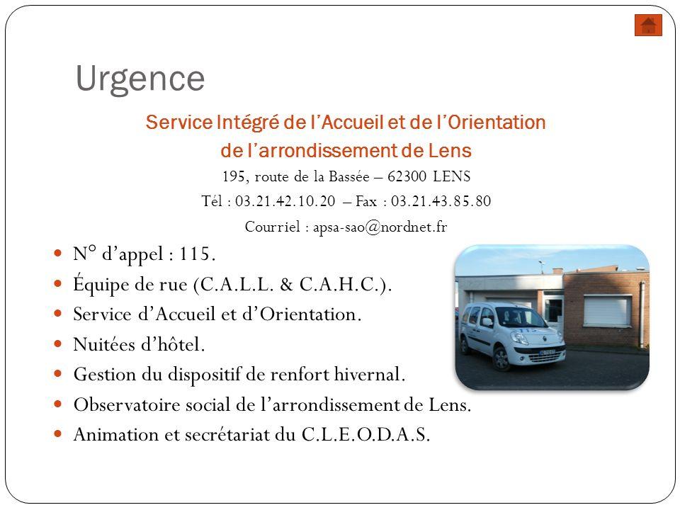 Urgence N° d'appel : 115. Équipe de rue (C.A.L.L. & C.A.H.C.).