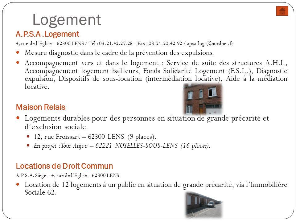 Logement A.P.S.A .Logement. 4, rue de l'Eglise – 62300 LENS / Tél : 03.21.42.27.28 – Fax : 03.21.20.42.92 / apsa-logt@nordnet.fr.