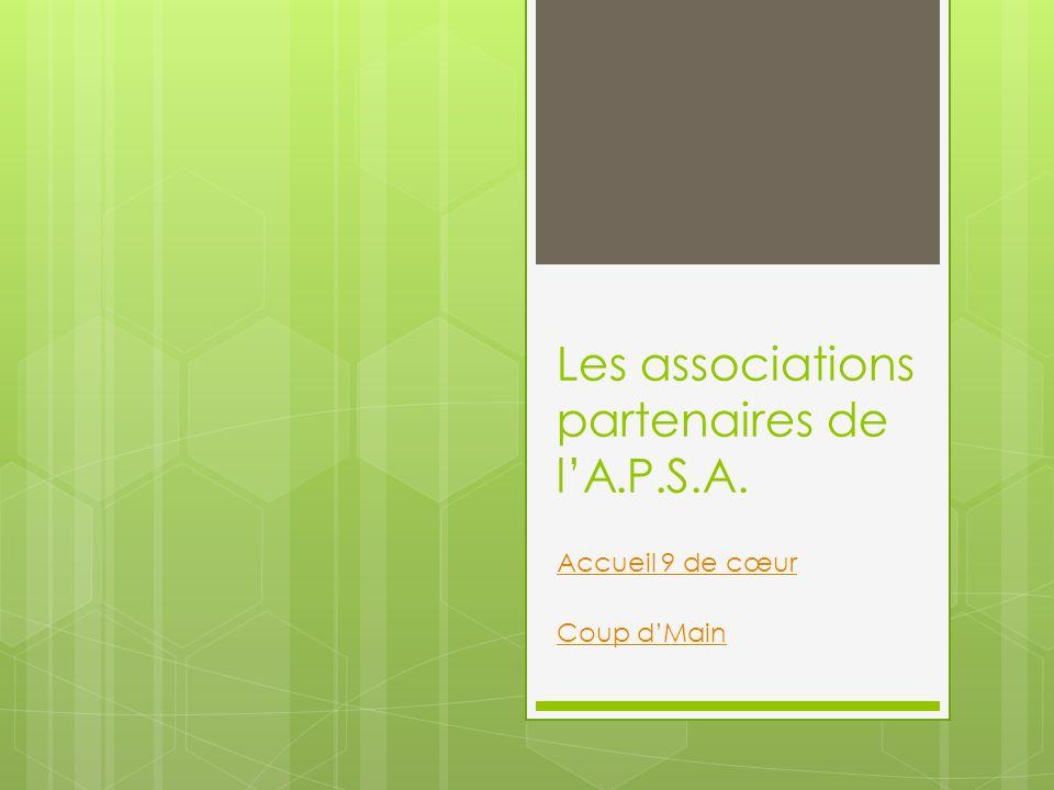 Les associations partenaires de l'A.P.S.A.