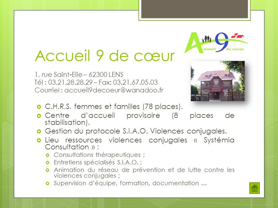 Accueil 9 de cœur C.H.R.S. femmes et familles (78 places).