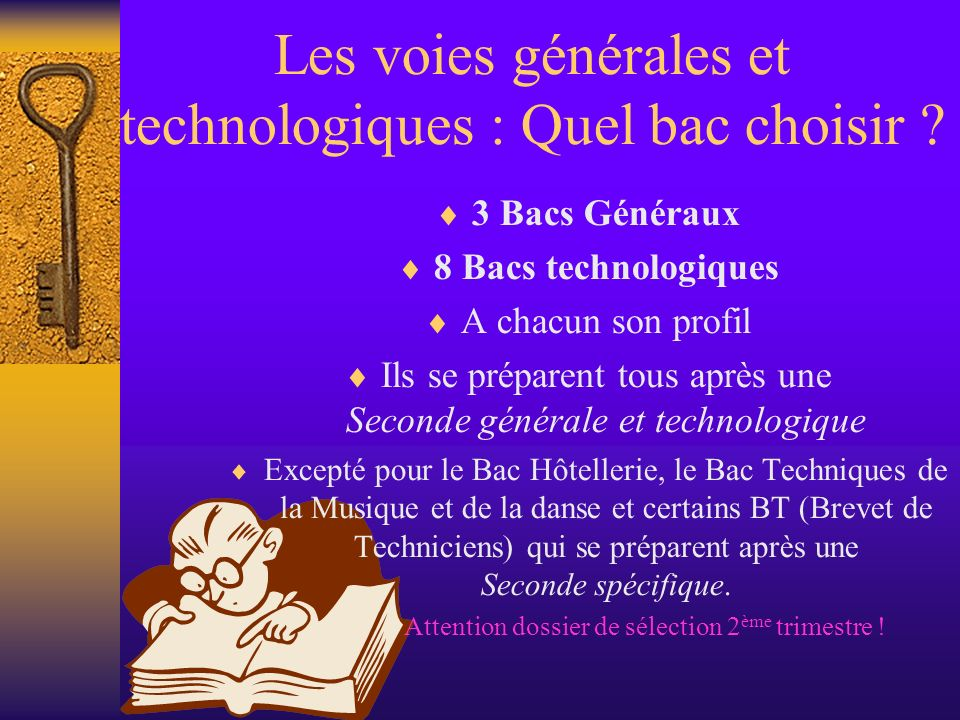 Les voies générales et technologiques : Quel bac choisir