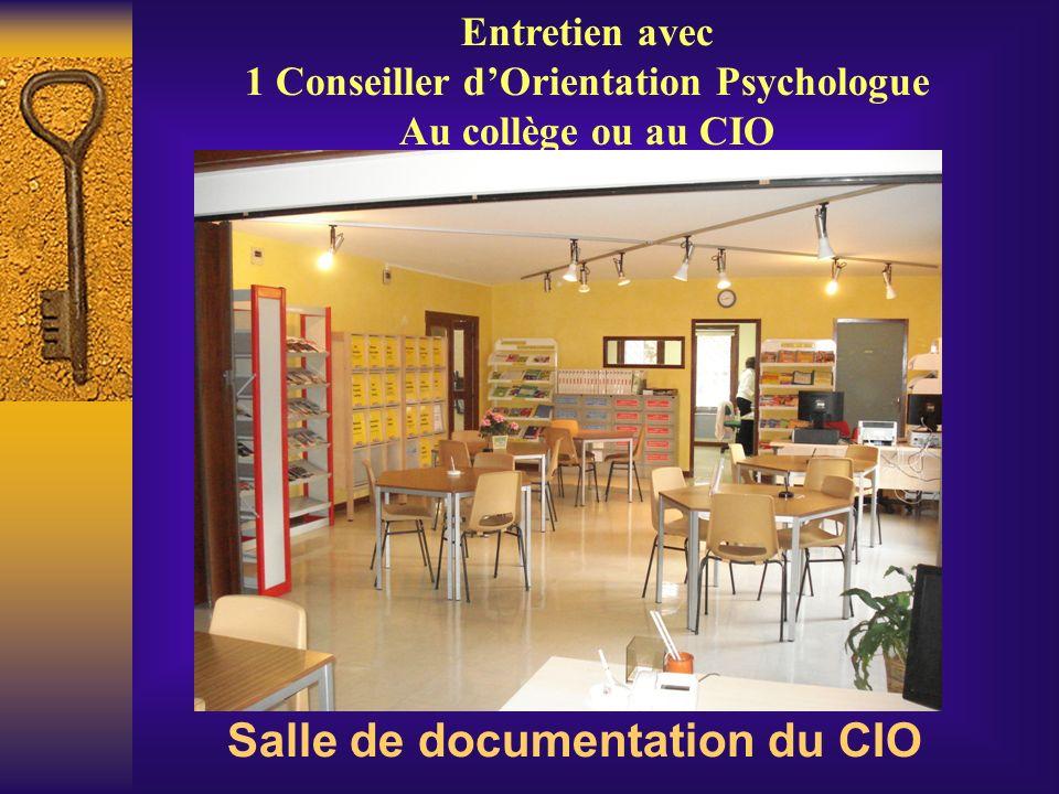 1 Conseiller d'Orientation Psychologue Salle de documentation du CIO