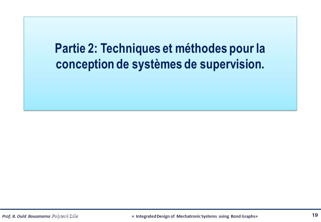 Partie 2: Techniques et méthodes pour la conception de systèmes de supervision.