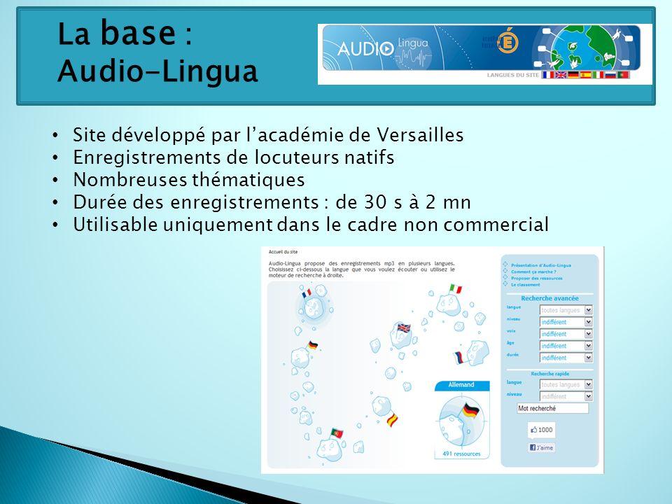 La base : Audio-Lingua Site développé par l'académie de Versailles