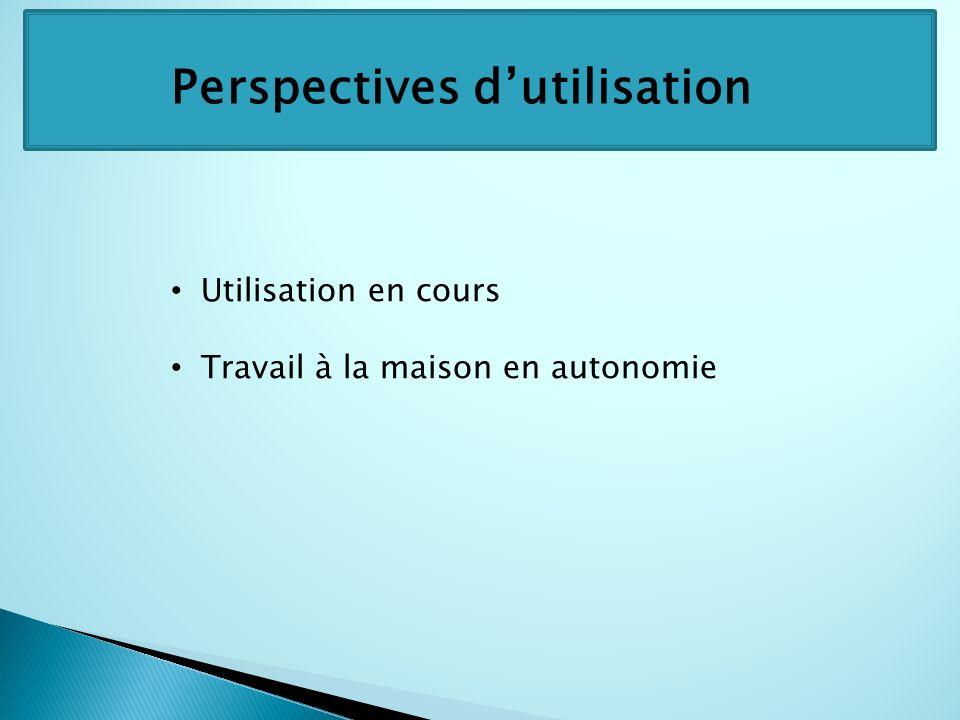 Perspectives d'utilisation