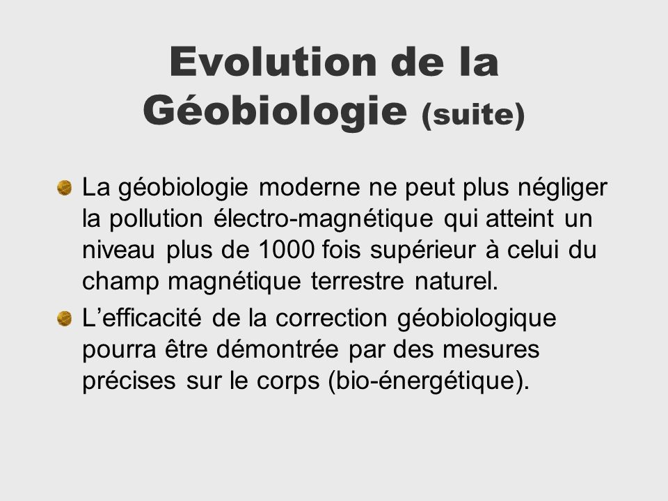 Evolution de la Géobiologie (suite)