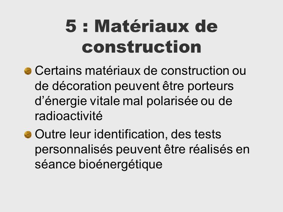5 : Matériaux de construction