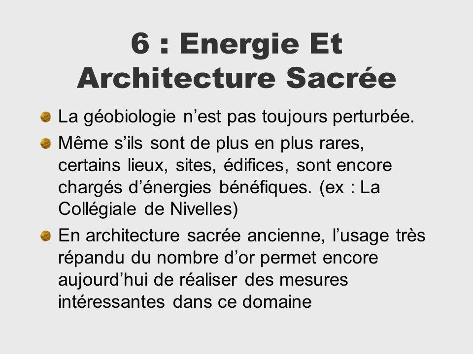 6 : Energie Et Architecture Sacrée