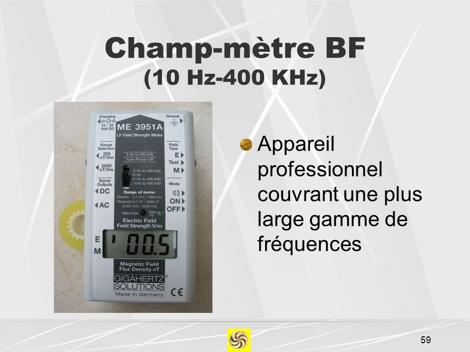 Champ-mètre BF (10 Hz-400 KHz)