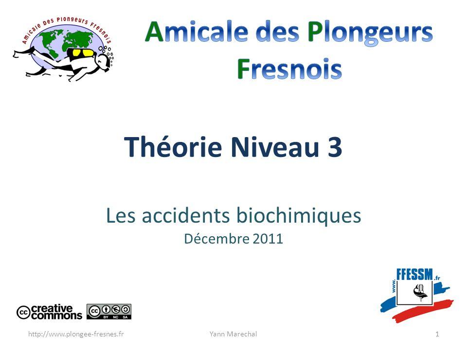 Les accidents biochimiques Décembre 2011