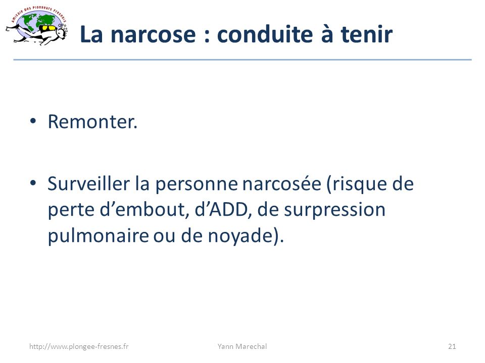 La narcose : conduite à tenir