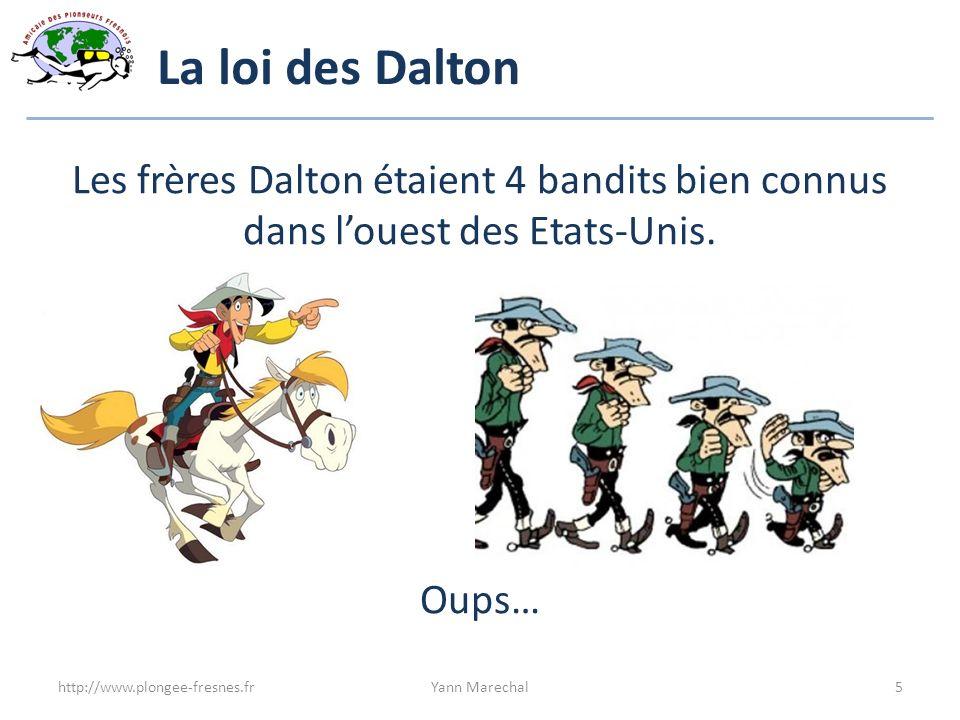 La loi des Dalton Les frères Dalton étaient 4 bandits bien connus dans l'ouest des Etats-Unis. Oups…
