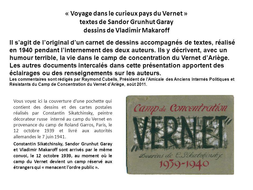 « Voyage dans le curieux pays du Vernet » textes de Sandor Grunhut Garay dessins de Vladimir Makaroff