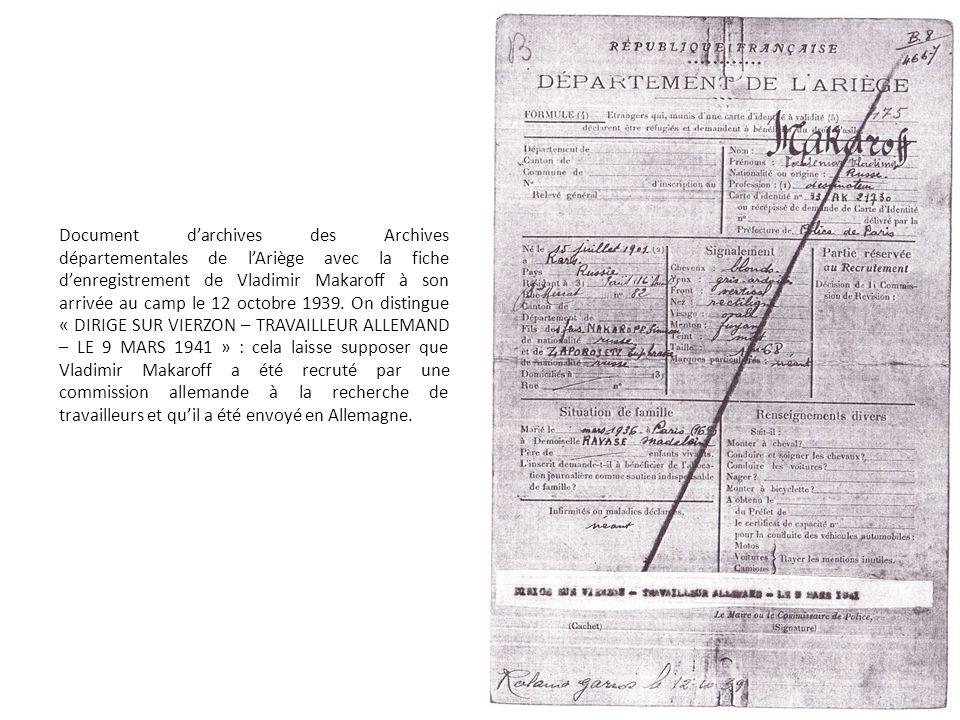 Document d'archives des Archives départementales de l'Ariège avec la fiche d'enregistrement de Vladimir Makaroff à son arrivée au camp le 12 octobre 1939.