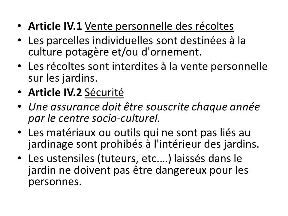 Article IV.1 Vente personnelle des récoltes