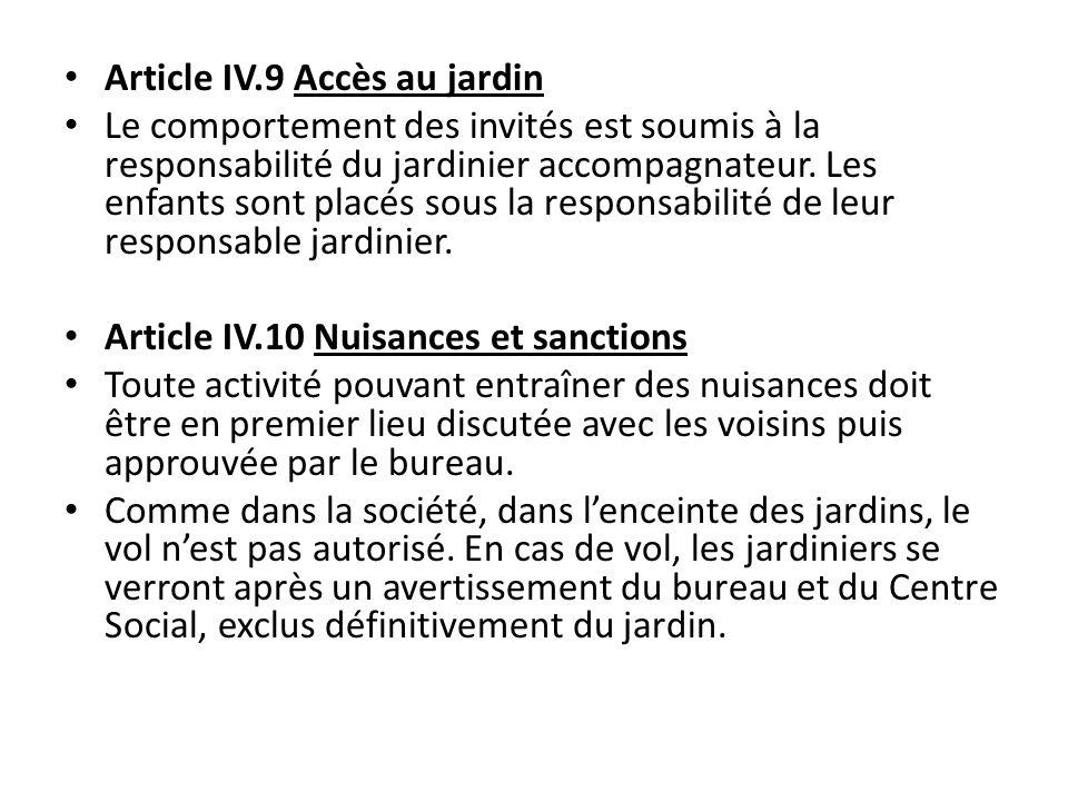 Article IV.9 Accès au jardin