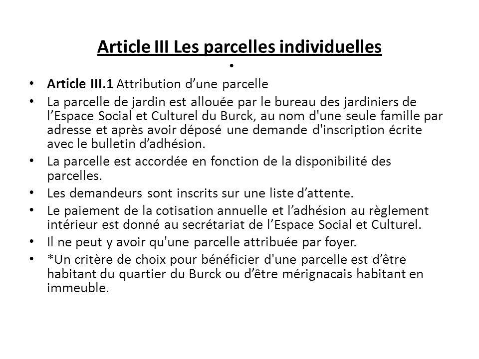 Article III Les parcelles individuelles