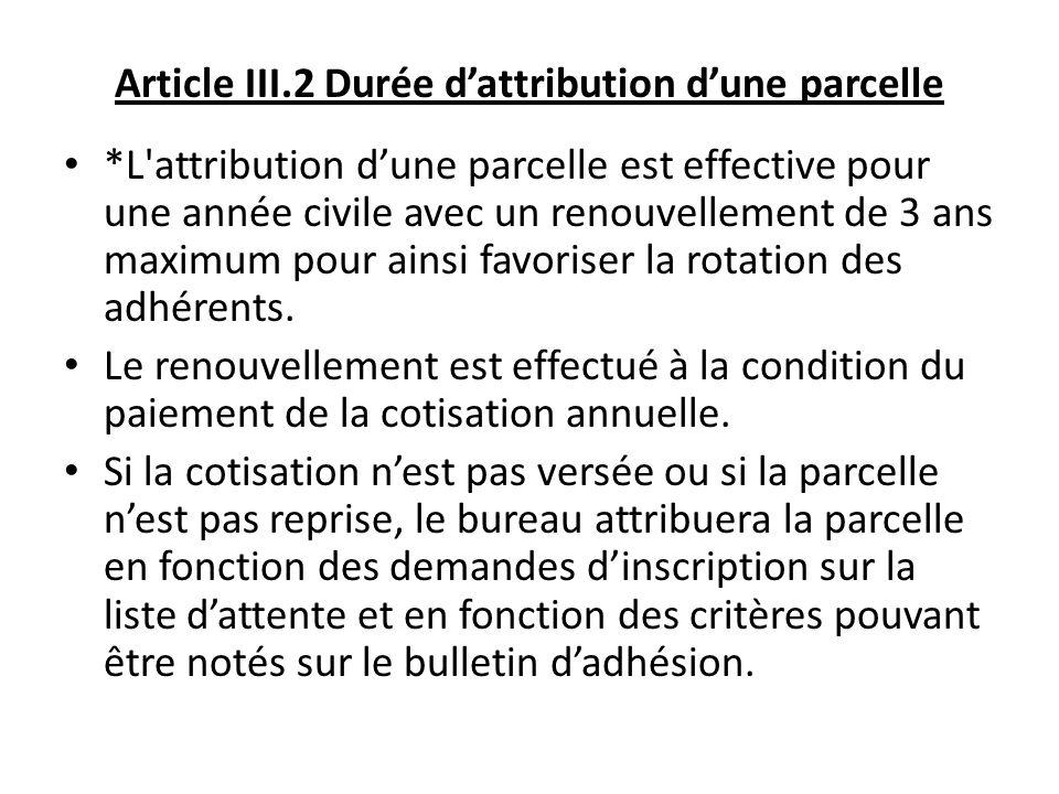 Article III.2 Durée d'attribution d'une parcelle