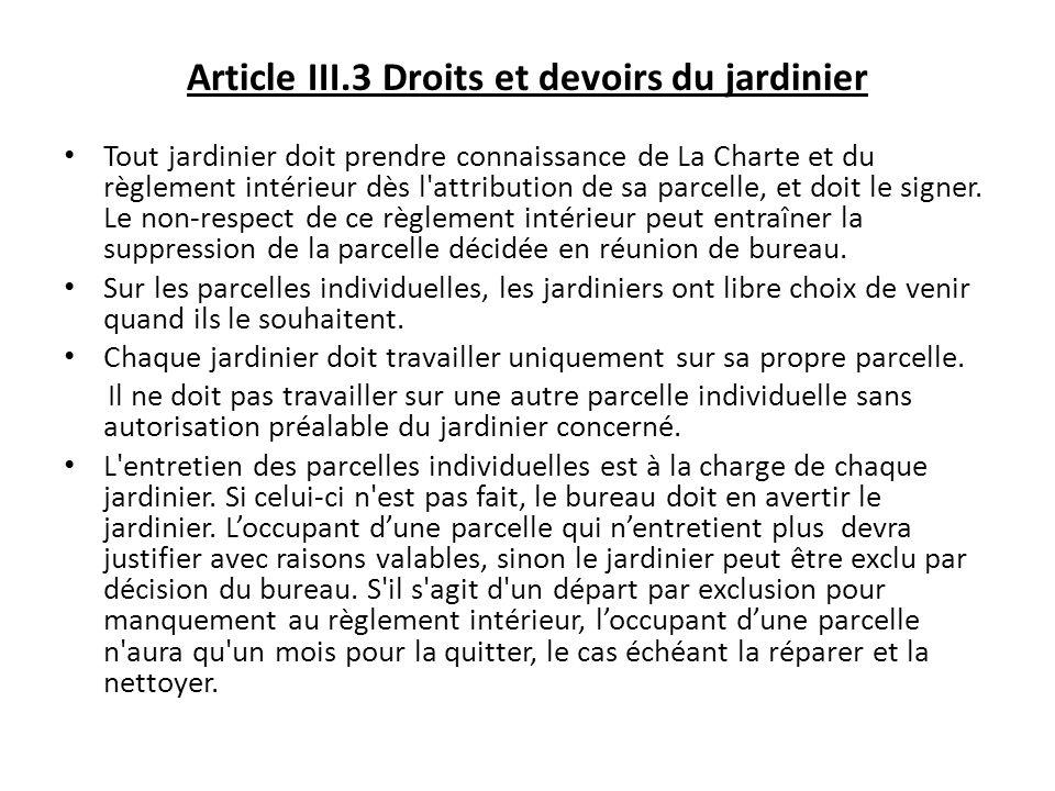 Article III.3 Droits et devoirs du jardinier