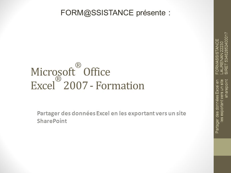 Microsoft® Office Excel® 2007 - Formation