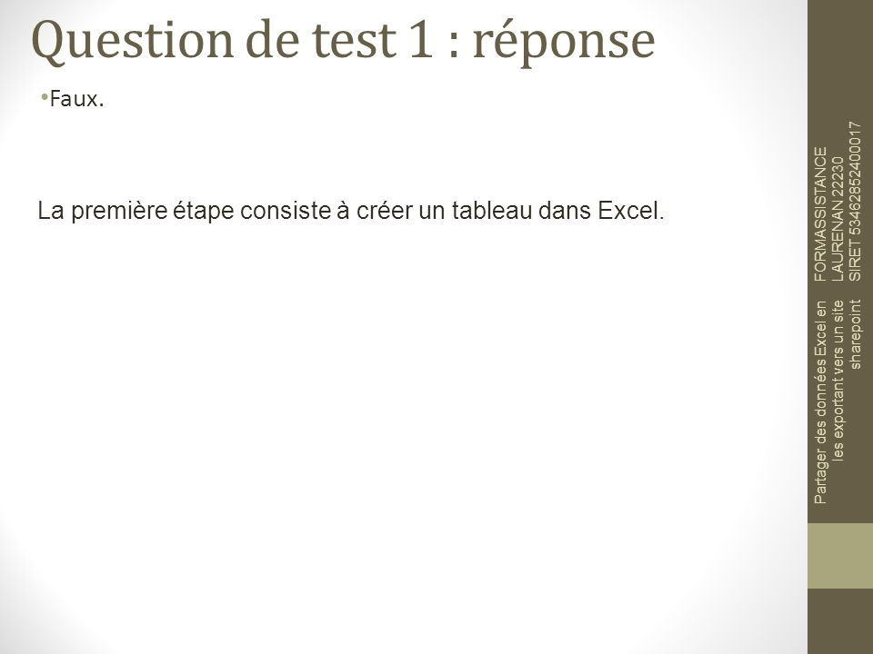 Question de test 1 : réponse