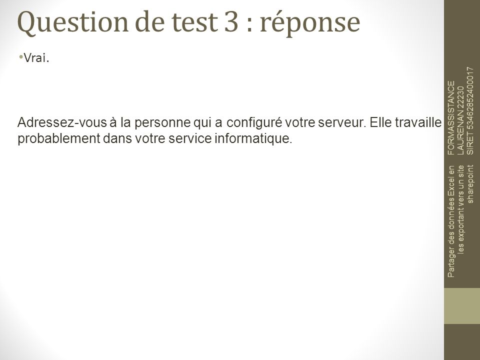 Question de test 3 : réponse