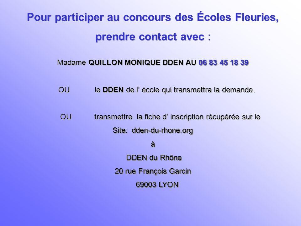 Pour participer au concours des Écoles Fleuries,