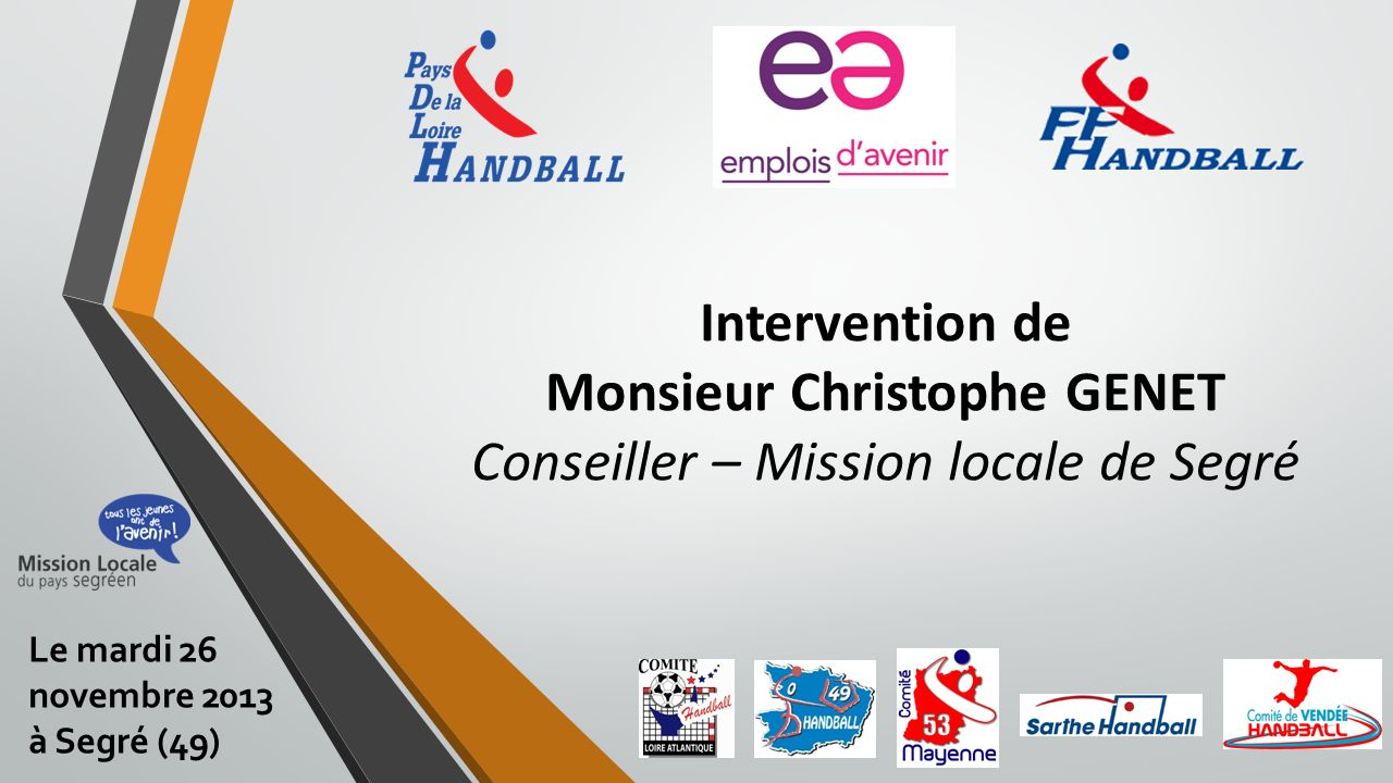Intervention de Monsieur Christophe GENET Conseiller – Mission locale de Segré