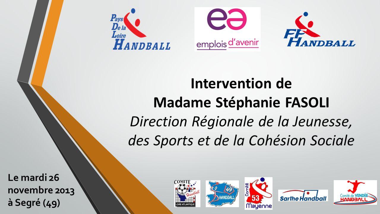 Intervention de Madame Stéphanie FASOLI Direction Régionale de la Jeunesse, des Sports et de la Cohésion Sociale