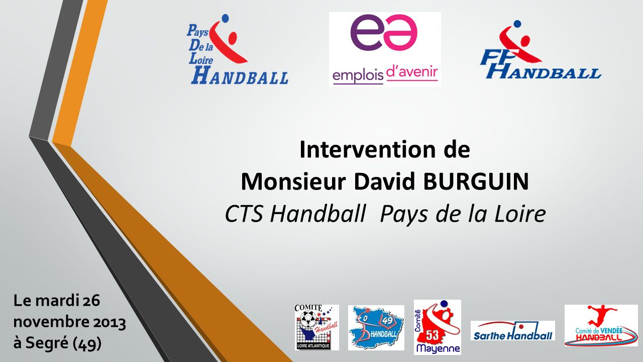 Intervention de Monsieur David BURGUIN CTS Handball Pays de la Loire