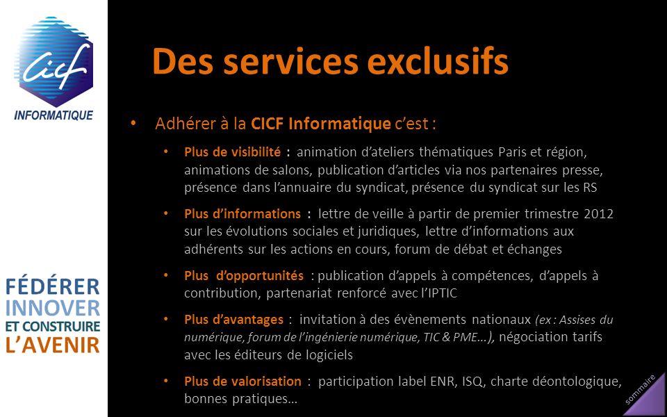 Des services exclusifs