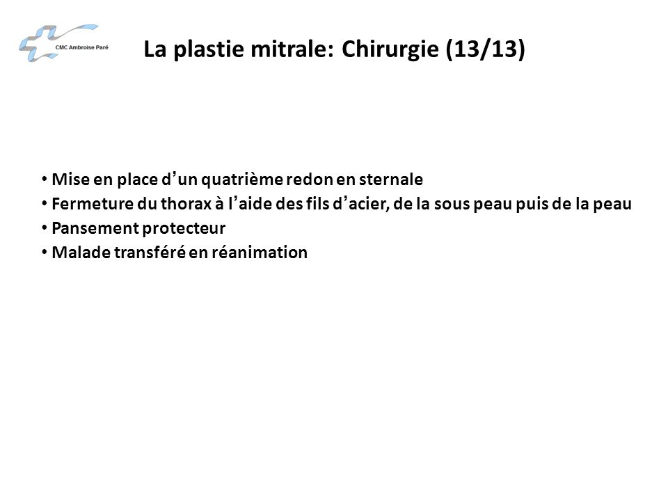 La plastie mitrale: Chirurgie (13/13)
