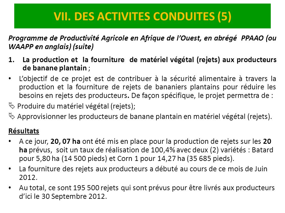 VII. DES ACTIVITES CONDUITES (5)