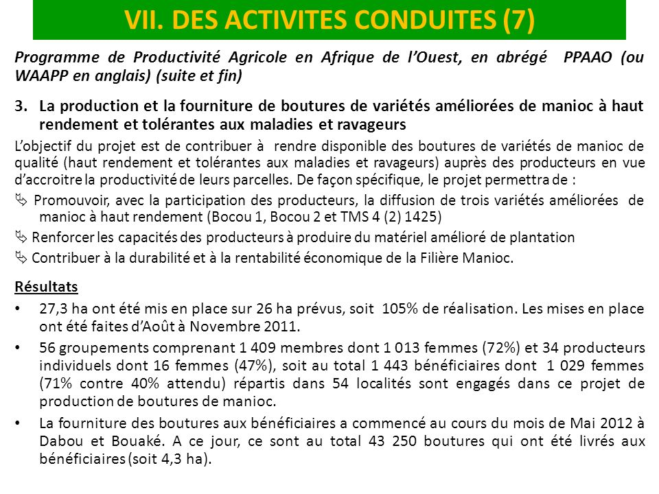VII. DES ACTIVITES CONDUITES (7)