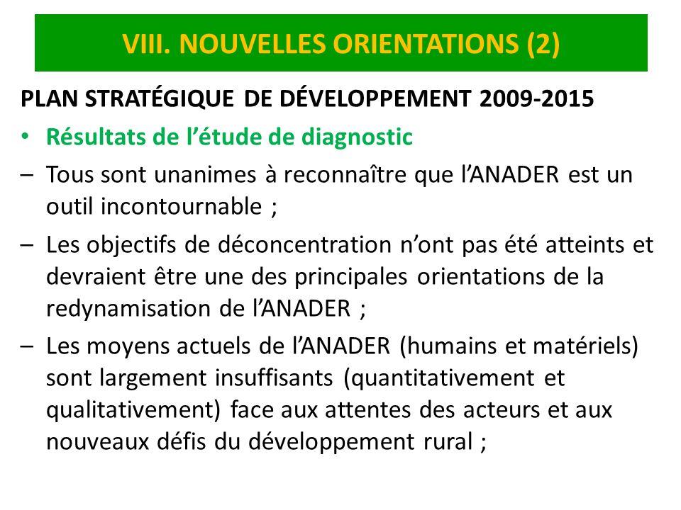 VIII. NOUVELLES ORIENTATIONS (2)